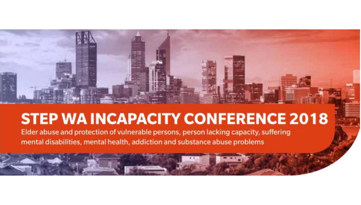 STEP WA   Incapacity Conference 2018